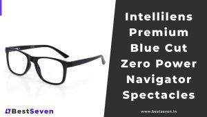 Read more about the article Intellilens Premium Blue Cut Zero Power Navigator Spectacles